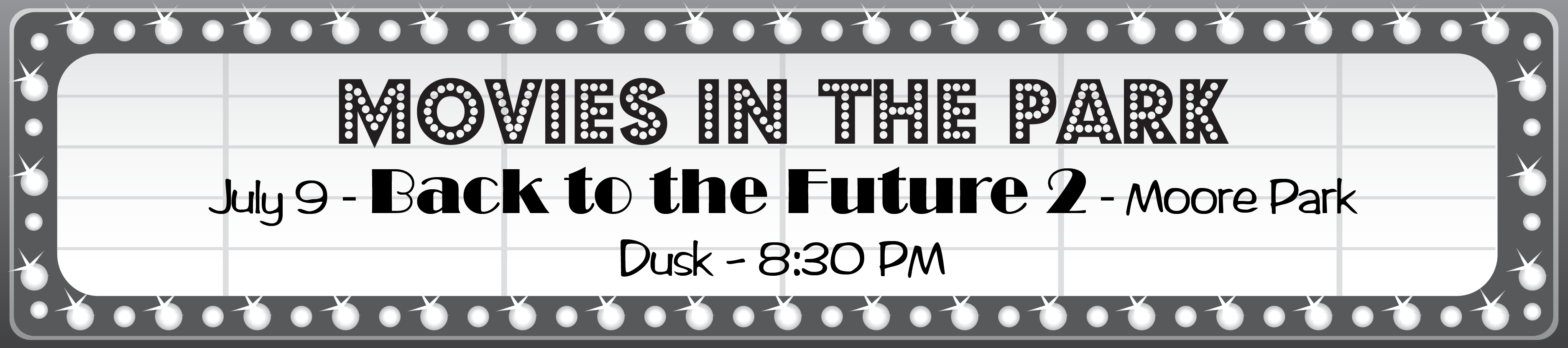Movies in the Park - July 9 - Back to the Future 2