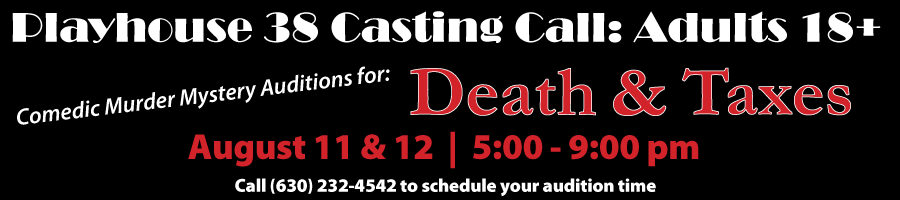 Auditions: Death and Taxes