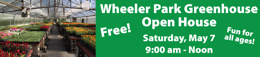 Wheeler Park Greenhouse Open House